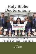 Holy Bible: Deuteronomy