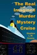The Real and Imagined Murder Mystery Cruise