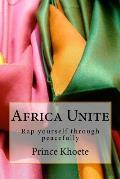 Africa Unite: Rap Yourself Through Peacefully