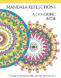 Reflections: Mandala Coloring Book: A Magical Mandala Expansion Pack