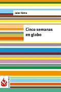 Cinco Semanas En Globo: (Low Cost). Edicion Limitada