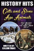 The Fun Bits of History You Don't Know about Celts and Stone Age Animals: Illustrated Fun Learning for Kids