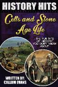 The Fun Bits of History You Don't Know about Celts and Stone Age Life: Illustrated Fun Learning for Kids