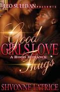 Good Girls Love Thugs