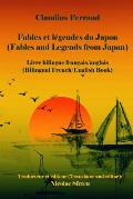 Fables Et Legendes Du Japon (Fables and Legends from Japan): Livre Bilingue Francais/Anglais (Bilingual French/English Book)