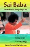 Sai Baba: Un Maestro de Amor y Compasion