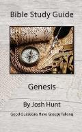 Bible Study Guide -- Genesis: Good Questions Have Groups Talking