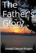 The Father's Glory