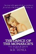 The Dance of the Monarch's: Book Two from the Making of the Monarch Series