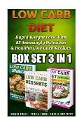 Low Carb Diet Box Set 3 in 1: Rapid Weight Loss with 85 Amazingly Delicious & Healthy Low Carb Recipes: (Slow Cooker Low Carb, High Protein, Low Car