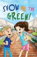 Show Me the Green!: Education Edition