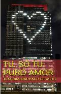 Tu, So Tu, Puro Amor