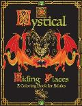 Mystical Hiding Places: A Coloring Book for Adults