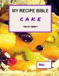 My Recipe Bible - Cake: Private Property