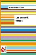 Las Once Mil Vergas: (Low Cost). Edicion Limitada