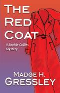 The Red Coat: A Sophie Collins Mystery