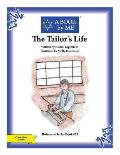 The Tailor's Life