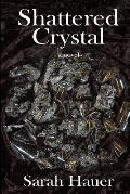 Shattered Crystal