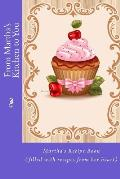 From Martha's Kitchen to You: Martha's Recipe Book (Filled with Recipes from Her Heart)