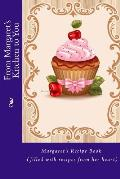 From Margaret's Kitchen to You: Margaret's Recipe Book (Filled with Recipes from Her Heart)
