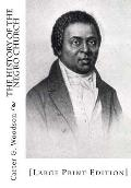 The History of the Negro Church: [Large Print Edition]