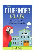 The Clue Finder Club: The Case of School Plankster