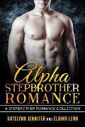 Alpha Stepbrother Romance: A Stepbrother Romance Collection