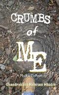 Crumbs of Me: A Haiku Collection