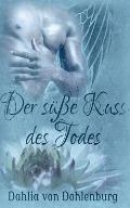 Der Susse Kuss Des Todes