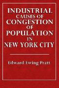Industrial Causes of Congetion of Population in New York City