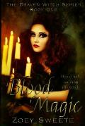 Blood Magic the Draven Witch Series Book 1