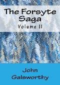 The Forsyte Saga: Volume II