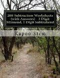 200 Subtraction Worksheets (with Answers) - 3 Digit Minuend, 1 Digit Subtrahend: Maths Practice Workbook