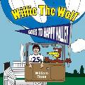 Willie the Wolf Goes to Happy Valley