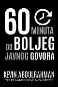 60 Minuta Do Boljeg Javnog Govora: Get Better. Deliver Better. Feel Better.