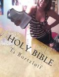 Holy Bible: The Whole Bible