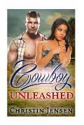 Cowboy Unleashed: Bwwm Billionaire Cowboy/Western Romance