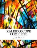 Kaleidoscope Complete: An Adult Coloring Book with Beautiful Illustrations, Mandalas, and Designs