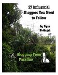 27 Influential Bloggers You Need to Follow