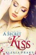 A Secret Kiss