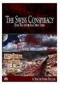 The Swiss Conspiracy (Large Font): Book 2 in the Ari Cohen Series