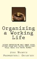 Organizing a Working Life