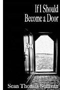 If I Should Become a Door