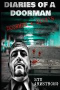 The Diaries of a Doorman Volume 4: Doormen & Diva's