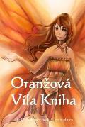 Oranzova Vila Kniha: The Orange Fairy Book (Czech Edition)