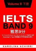 Ielts Band 9 an Academic Guide for Chinese Students: Examiner's Tips Volume II