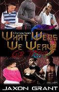 What Webs We Weave 5: Old Terror