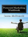 Pinterest Marketing Workbook: How to Use Pinterest for Business