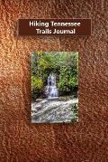 Hiking Tennessee Trails Journal