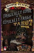 Mister Punch's Tragically Comic or Comically Tragic Tarot Book